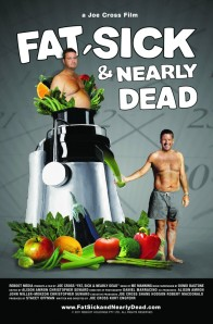 """Movie Poster from """"Fat,  Sick, and Nearly Dead"""""""